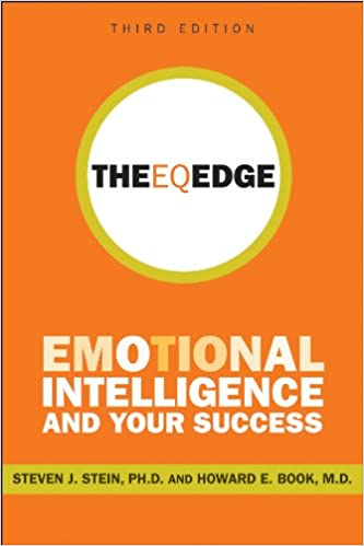 Steven J. Stein The EQ Edge: Emotional Intelligence and Your Success